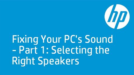 HP PCs: No Sound Day 1 - Speakers