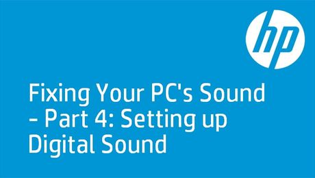 HP PCs: No Sound Day 4 - HDMI