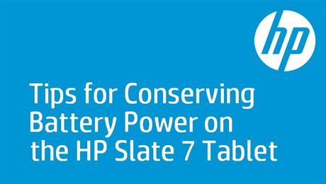 Tips for Conserving Battery Power on the HP Slate 7 Tablet