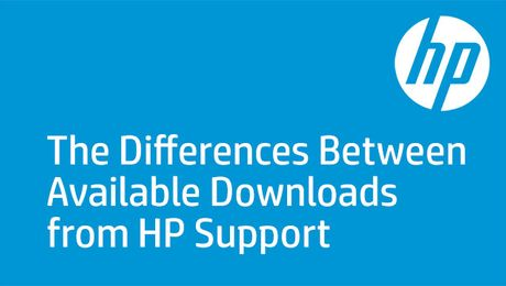 The Differences Between Available Downloads from HP Support