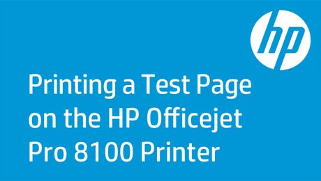 Printing a Test Page on the HP Officejet Pro 8100 Printer
