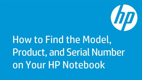How to Find the Model, Product, and Serial Number on Your HP Notebook