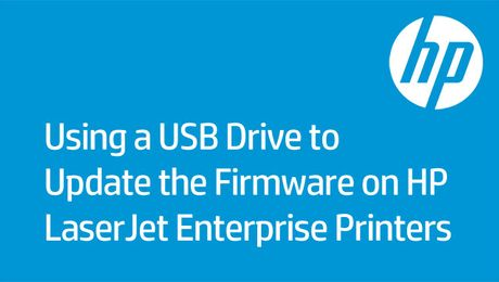 Using a USB Drive to Update the Firmware on HP LaserJet Enterprise Printers