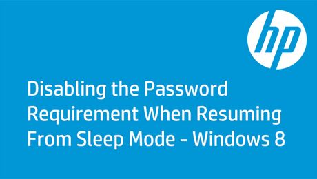 Disabling the Password Requirement When Resuming From Sleep Mode - Windows 8