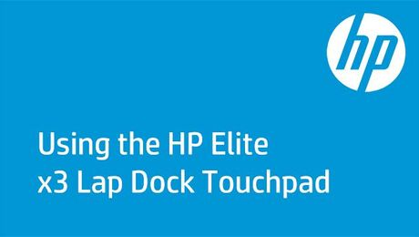 Using the HP Elite x3 Lap Dock Touchpad