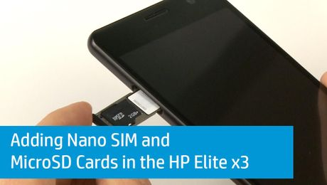 Adding Nano SIM and MicroSD Cards in the HP Elite x3
