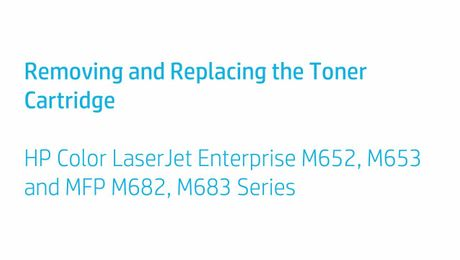 Removing and Replacing the Toner collection unit HP Color LaserJet Enterprise M652, M653 and MFP M682, M683 Series