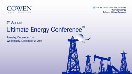 Cowen and Company 5th Annual Ultimate Energy Conference