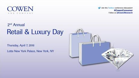 Cowen and Company 2nd Annual Retail & Luxury Day