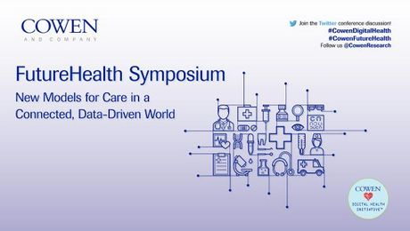 Cowen and Company FutureHealth Symposium