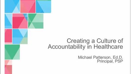 Creating a Culture of Accountability in Healthcare
