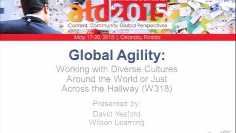 Global Agility: Working With Diverse Cultures Around the World or Just Across the Hallway
