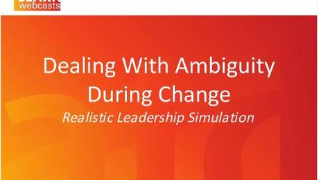 Dealing With Ambiguity During Change