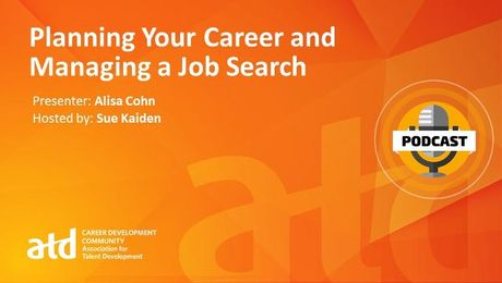 Planning Your Career and Managing a Job Search