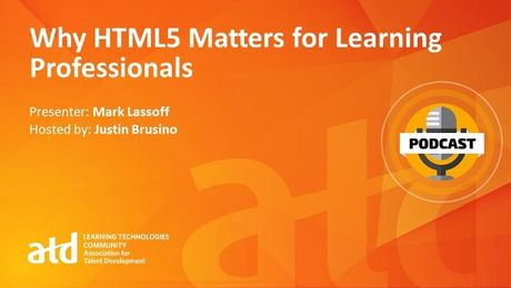 Why HTML5 Matters for Learning Professionals