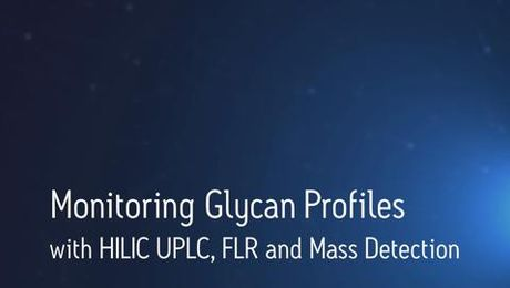 Monitoring N-linked Glycan Profiles in Biopharmaceutical Characterization