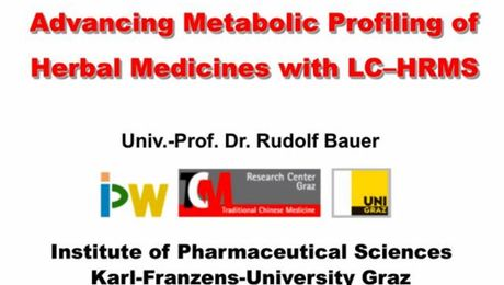 Advancing Metabolic Profiling of Herbal Medicines with LC-HRMS