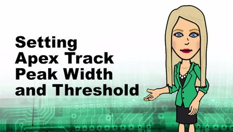 Setting Apex Track Peak Width and Threshold in Empower