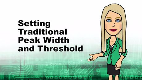 Setting Traditional Peak Width and Threshold in Empower
