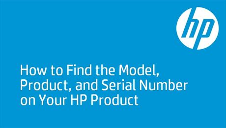 How to Find the Model, Product, and Serial Number on Your HP Product