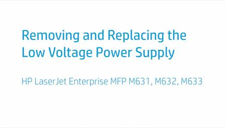 Removing and Replacing the Low Voltage Power Supply HP LaserJet Enterprise MFP M631, M632, M633