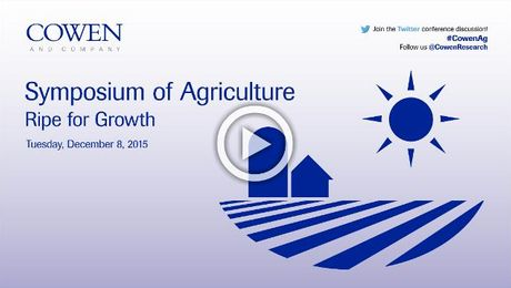 Cowen and Company Symposium of Agriculture