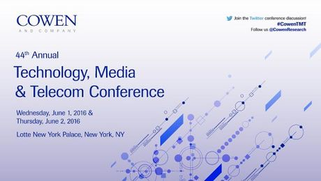 Cowen and Company 44th Annual Technology, Media & Telecom Conference