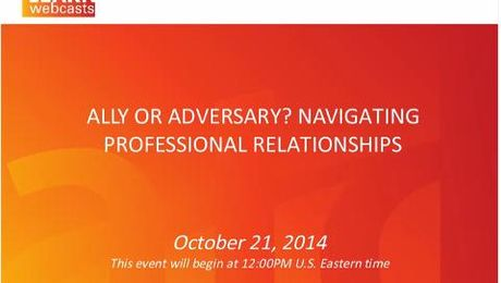 Ally or Adversary? Navigating Professional Relationships