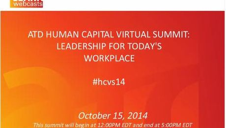 ATD Human Capital Virtual Summit: Leadership for Today's Workplace