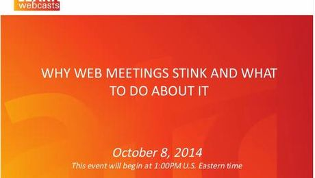 Why Web Meetings Stink and What to do About It