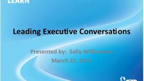 Gaining Credibility: Leading Executive Conversations to Improve Your Results