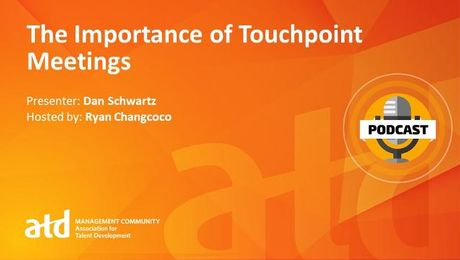The Importance of Touchpoint Meetings