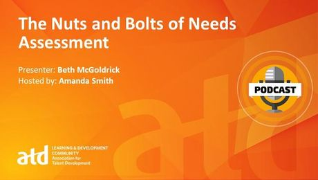 The Nuts and Bolts of Needs Assessment