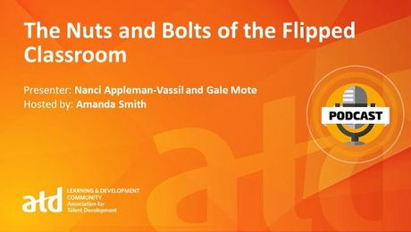The Nuts and Bolts of the Flipped Classroom