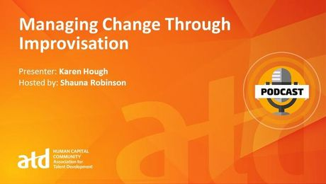 Managing Change Through Improvisation