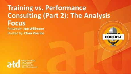 Training vs. Performance Consulting (Part 2): The Analysis Focus