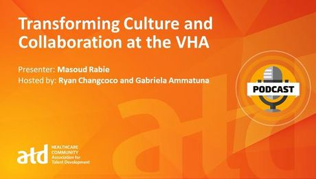 Transforming Culture and Collaboration at the VHA