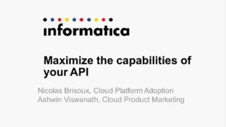 Maximize the capabilities of your API