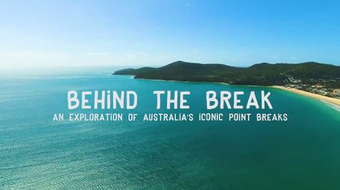 Behind The Break Episode One - Noosa
