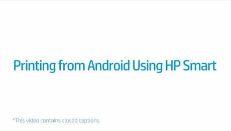 Printing from Android Using HP Smart