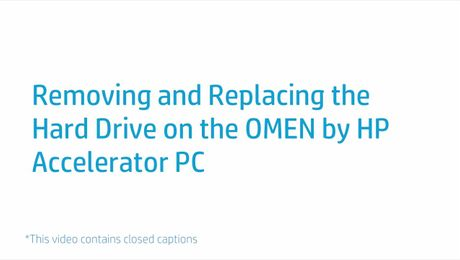 Removing and Replacing the Hard Drive on the OMEN by HP Accelerator PC