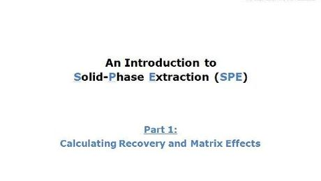 Part 1: Recovery & Matrix Effects