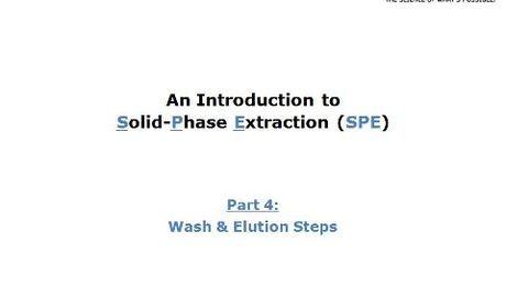 Part 4: Wash & Elution Steps