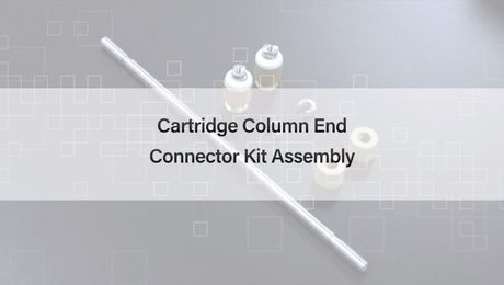 How to Assemble the Waters Cartridge Column End Connector Kit
