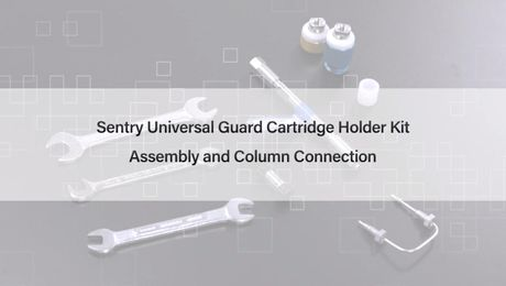 How to Use the Sentry Universal Guard Cartridge Holder Kit Assembly and Column Guard Connection