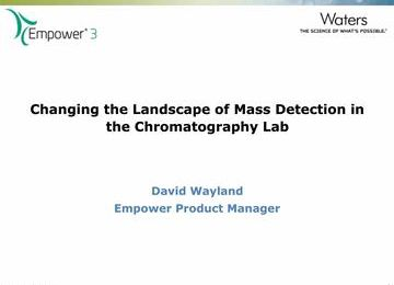 Webinar: Changing the Landscape of Mass Detection in the Chromatography Lab