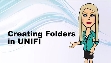 Creating Folders in UNIFI