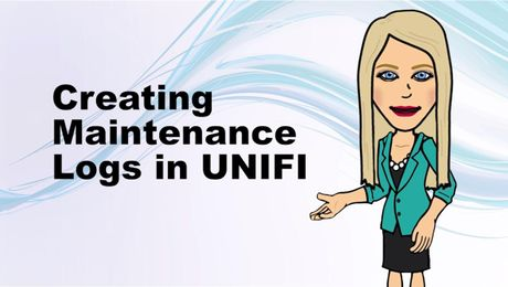 Creating Maintenance Logs in UNIFI