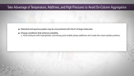 HILIC Columns Tips & Tricks: Take Advantage of Temperature, Additives, and High Pressures