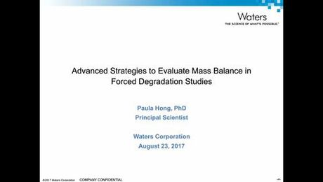 Advanced Strategies Mass Balance in Forced Degradation Studies